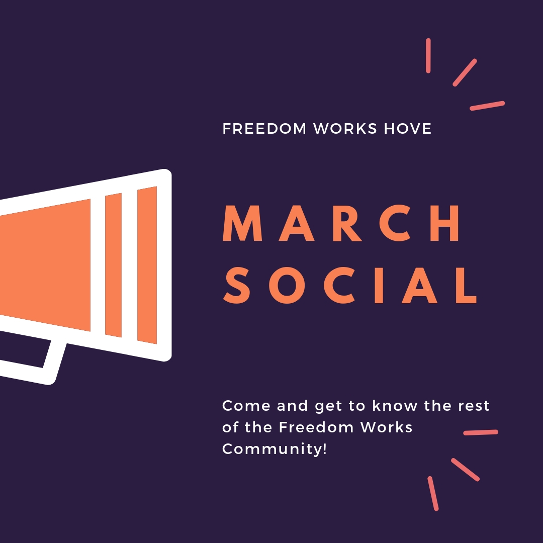 Freedom Works Hove March Social